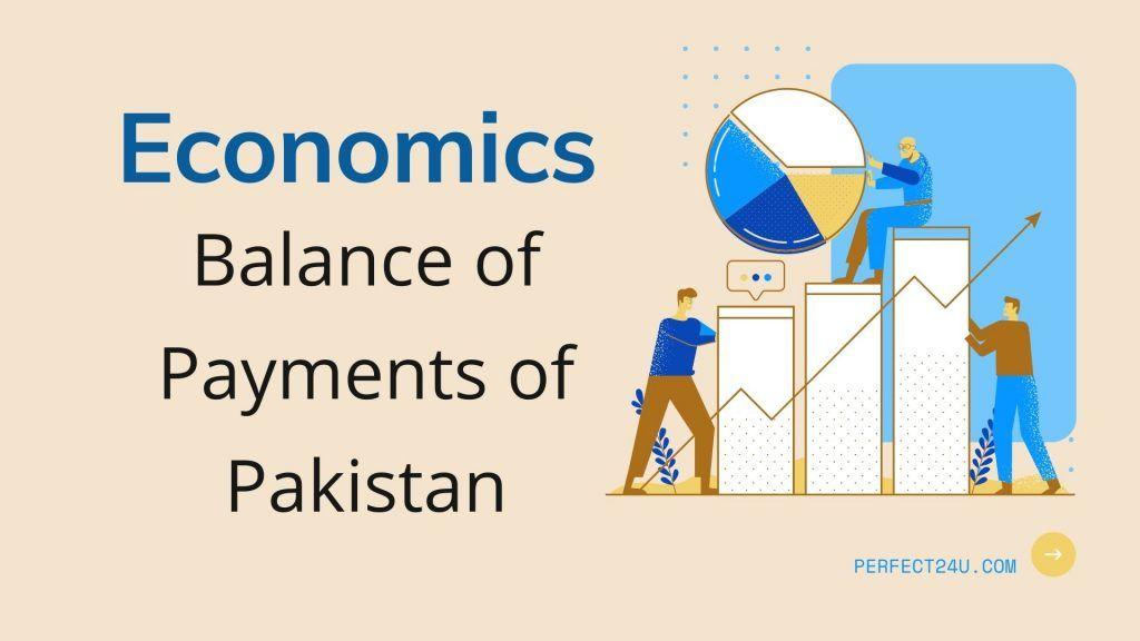 Economics Chapter 16 Balance of Payments of Pakistan