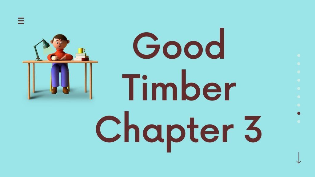 Good Timber