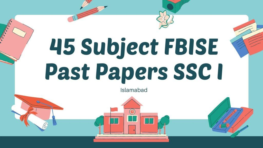FBISE Past Papers
