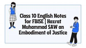 Class 10 English Notes for FBISE