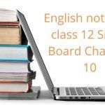 English notes for class 12 Sindh Board Chapter 10