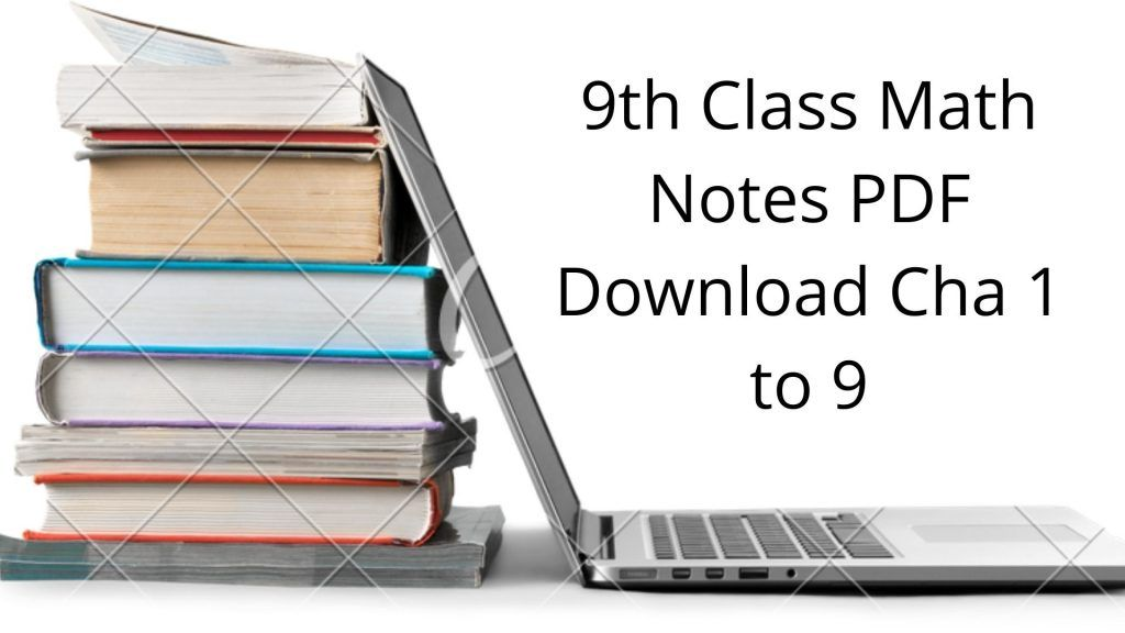 9th Class Math Notes PDF Download Cha 1 to 9