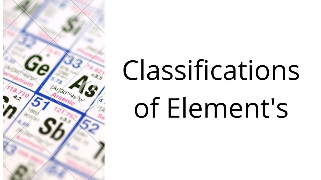 Classifications of Element's
