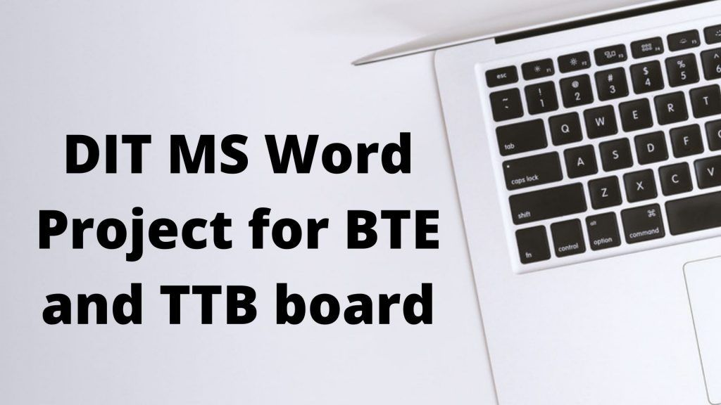 DIT MS Word Project for BTE and TTB board