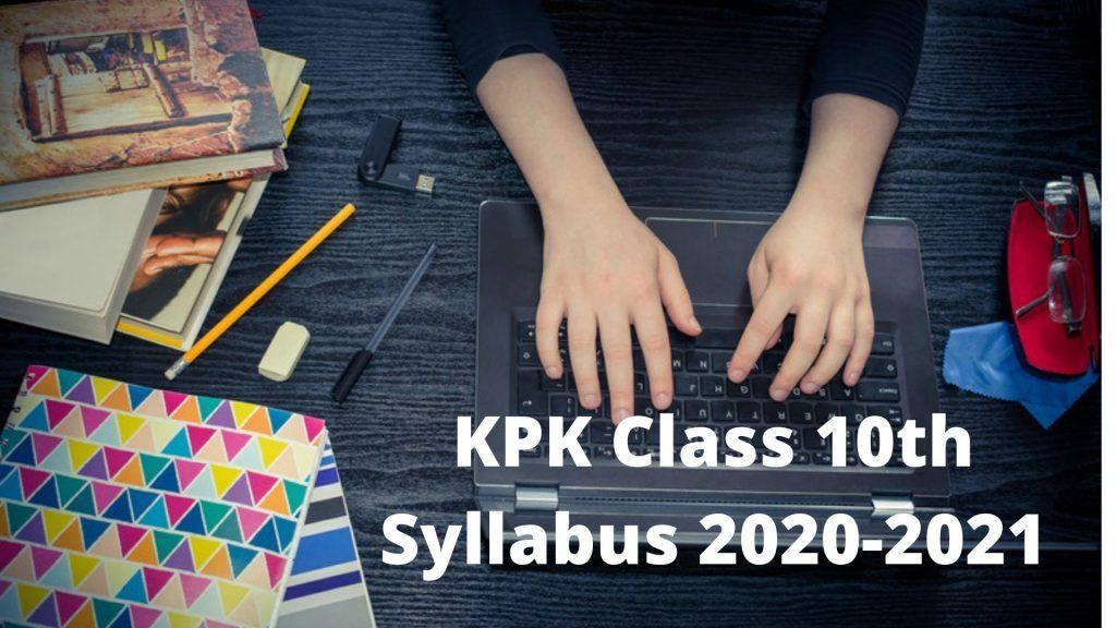 KPK Class 10th Syllabus 2020-2021