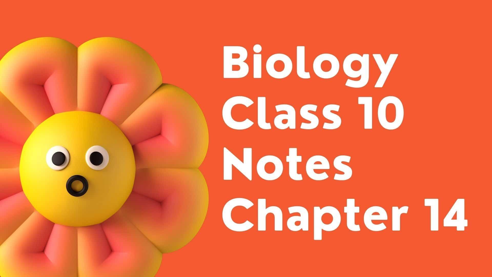 Biology Class 10 Notes Chapter 18 1