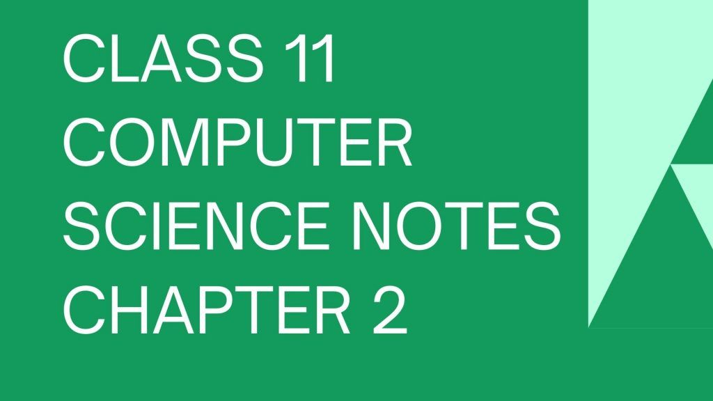 KPK Class 11 Computer Science notes Chapter 2 (Computer Memory)