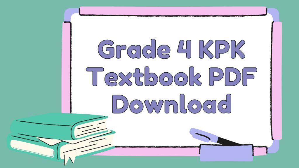 Grade 4 KPK Textbook PDF Download