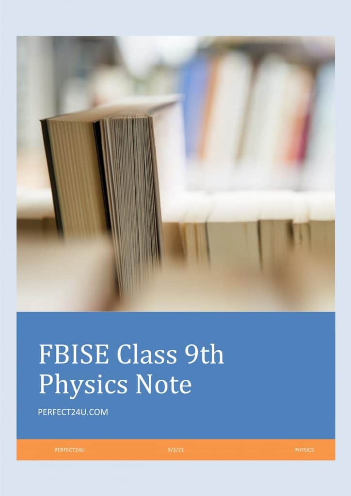 PHYSICS CLASS 9 NOTES FOR FBISE FEDERAL BOARD ALL CHAPTERS PDF DOWNLOAD