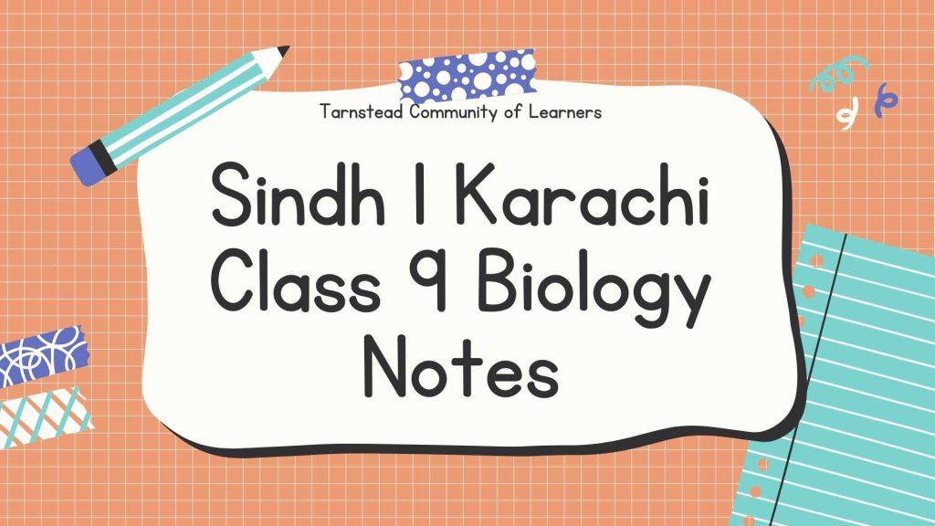best Sindh | Karachi Class 9 Biology Notes Pdf Download Al Chapters